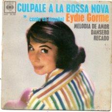 Discos de vinilo: EYDIE GORME - CULPALE A LA BOSSA NOVA + 3-EP.S. Lote 186350158