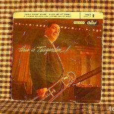 Discos de vinilo: JACK TEAGARDEN – THIS IS TEAGARDEN! PART 1, CAPITOL RECORDS – 1-721,1956, TEMAS EN DESCRIPCIÓN--. Lote 186353411