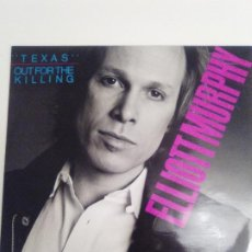 Discos de vinilo: ELLIOTT MURPHY TEXAS / OUT FOR THE KILLING ( 1986 CLOSER RECORDS FRANCE ) FIRMADO Y DEDICADO . Lote 186360648
