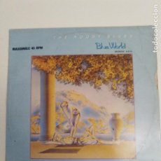 Discos de vinilo: THE MOODY BLUES BLUE WORLD / GOING NOWHERE ( 1983 THRESHOLD ESPAÑA ) . Lote 186360982