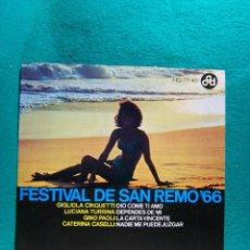 Discos de vinilo: FESTIVAL DE SAN REMO 66-GIGLIOLA CINQUETTI-GINO PAOLI-LUCIANA TURRINA Y OTROS...-SINGLE-MADRID-1966.. Lote 186375236
