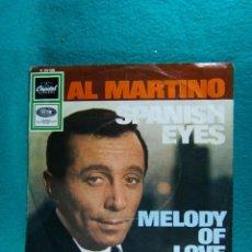 Discos de vinilo: AL MARTINO-SPANISH EYES-MELODY OF LOVE-SINGLE-MADE PRINTED IN GERMANY-AÑOS 80 ?. . Lote 186375493