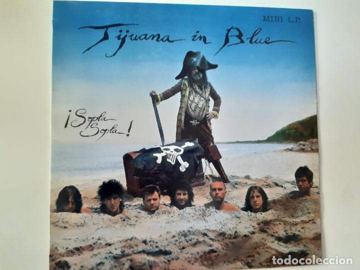 TIJUANA IN BLUE- ¡ SOPLA SOPLA! - 1ª EDICION OIHUKA - LP- 1989 + ENCARTE. (Música - Discos de Vinilo - EPs - Punk - Hard Core)