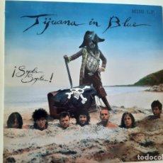 Discos de vinilo: TIJUANA IN BLUE- ¡ SOPLA SOPLA! - 1ª EDICION OIHUKA - LP- 1989 + ENCARTE.. Lote 186379342