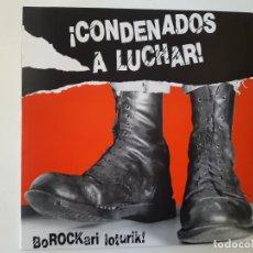 Discos de vinilo: ¡ CONDENADOS A LUCHAR! - BOROCKARI LOTURIK!- LP 1986 + ENCARTE- DISCOS SUICIDAS.. Lote 186384641