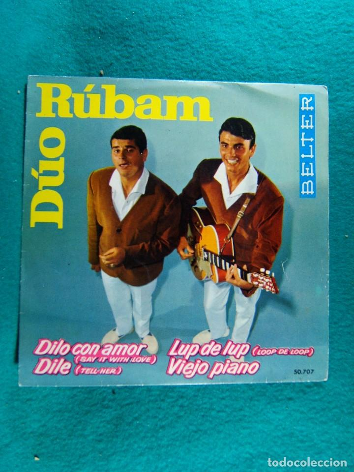 DUO RUBAM-DILO CON AMOR-LUP DE LUP-DILE-VIEJO PIANO-SINGLE-BELTER-BARCELONA-1963. (Música - Discos - Singles Vinilo - Grupos y Solistas de latinoamérica)