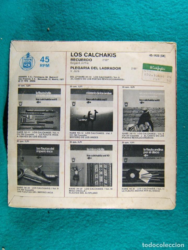 Discos de vinilo: LOS CALCHAKIS-PLEGARIA DEL LABRADOR-RECUERDO-SINGLE-HISPAVOX-1976. - Foto 2 - 186387881