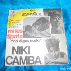 Discos de vinilo: NIKI CAMBA. MI LES TIPOTA + 3. VIII FESTIVAL CANCION MEDITERRANEA. IMPECABLE (#). Lote 186398130