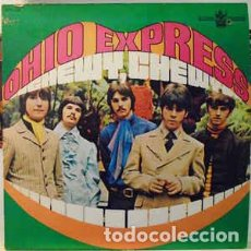 Discos de vinilo: OHIO EXPRESS – CHEWY, CHEWY . Lote 186405076