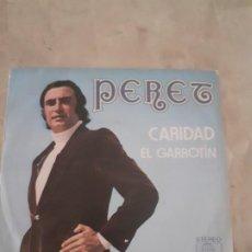Discos de vinilo: SINGLE DE PERET CARIDAD Y EL GARROTIN. Lote 186405402