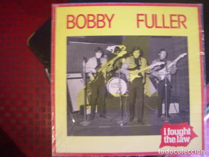 BOBBY FULLER- I FOUGHT THE LAW. LP. (Música - Discos - LP Vinilo - Rock & Roll)