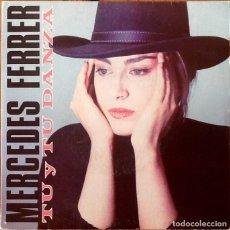 Discos de vinilo: MERCEDES FERRER : TU Y TU DANZA [ESP 1988] 7'. Lote 186408782