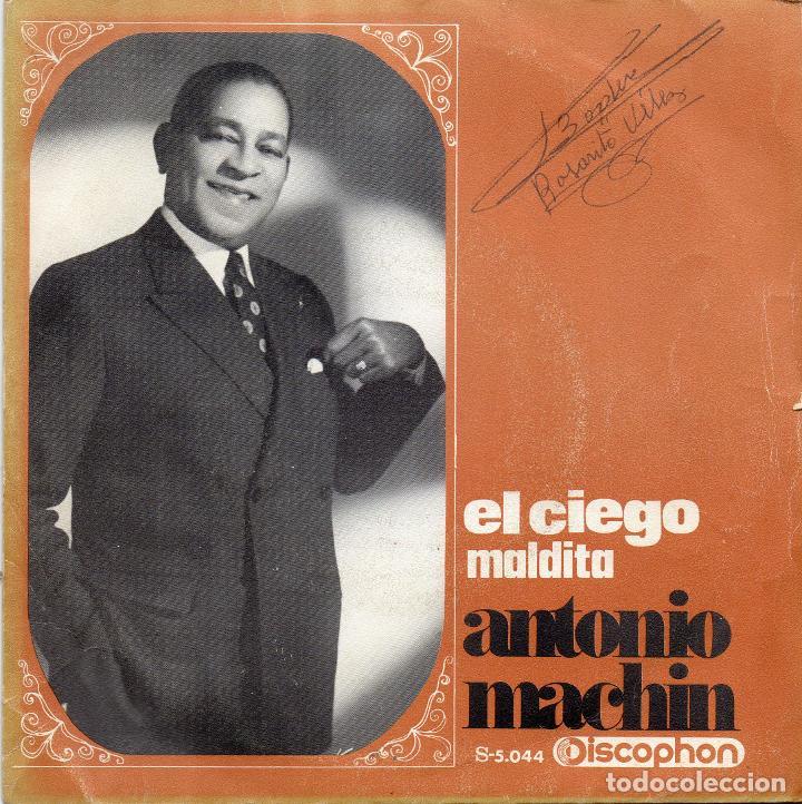 ANTONIO MACHIN - EL CIEGO - SINGLE (Música - Discos - Singles Vinilo - Grupos y Solistas de latinoamérica)