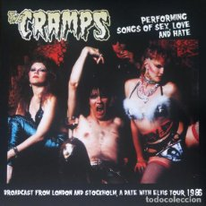 Discos de vinilo: THE CRAMPS PERFORMING SONGS OF SEX, LOVE AND HATE LP . POISON IVY LUX INTERIOR. Lote 186414983