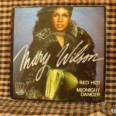 Discos de vinilo: MARY WILSON – RED HOT / MIDNIGHT DANCER, MOTOWN – 1-10.178, BELTER – 1-10.178, 1981.. Lote 186429766