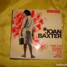 Discos de vinilo: JOAN BAXTER. DESCANSAR UN RATO + 3. EP. VERGARA, 1964 . SPAIN. IMPECABLE (#). Lote 186437396