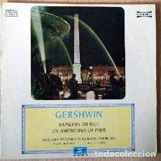 Discos de vinilo: RAPSODIA EN BLUE UN AMERICANO EN PARÍS. GERSHWIN.. Lote 186454176