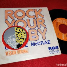 Discos de vinilo: GEORGE MCRAE ROCK YOUR BABY (1ºPARTE)/(2º PARTE) 7' 1974 RCA SPAIN. Lote 186458005