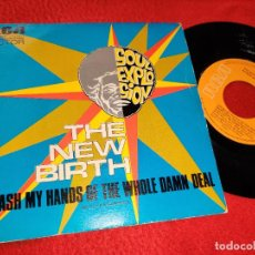 Discos de vinilo: THE NEW BIRTH I WASH MY HANDS OF THE WHOLE DAMN DEAL (PART 1º)/(PART 2º) 7'' 1974 RCA SPAIN. Lote 186458056