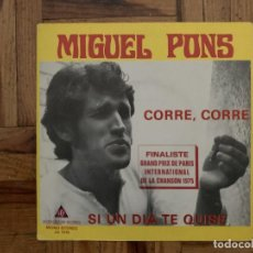 Discos de vinilo: MIGUEL PONS – CORRE, CORRE SELLO: INTER CENTURY RECORDS – JG 7315 FORMATO: VINYL, 7 45 RPM . Lote 187087452