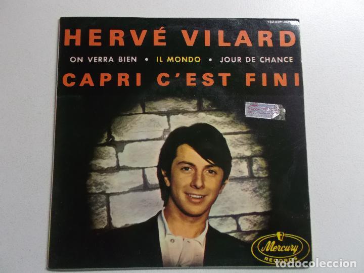 HERVÉ VILARD SINGLE VINILO 1965 CAPRI C´EST FINI ORQUESTA DENJEAN (Música - Discos de Vinilo - EPs - Canción Francesa e Italiana)