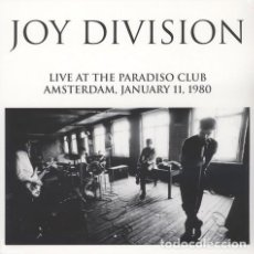 Discos de vinilo: JOY DIVISION ‎– LIVE AT THE PARADISO CLUB AMSTERDAM, JANUARY 11, 1980 -LP-. Lote 187103353