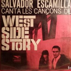Discos de vinilo: SALVADOR ESCAMILLA - WEST SIDE STORY .. Lote 187106471