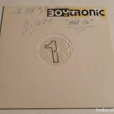 Discos de vinilo: BOYTRONIC - HOLD ON (BOYZCLUB MIX) - 1991. Lote 187115617