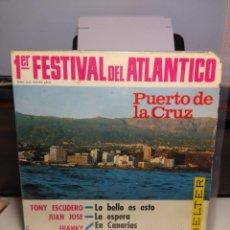 Discos de vinilo: EP FESTIVAL DEL ATLANTICO : PUERTO DE LA CRUZ ( CANTAN TONY ESCUDERO, JUAN JOSE Y FRANKY ). Lote 187118491
