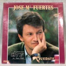 Discos de vinilo: JOSE MARÍA FUERTES - QUÉDATE 1993. Lote 187119446
