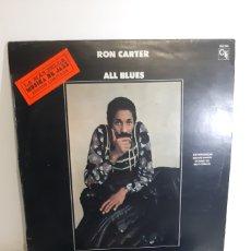 Discos de vinilo: MUY DIFICIL!! RON CARTER. ALL BLUES. HISPAVOX 160 091. ESPAÑA.. Lote 187131731