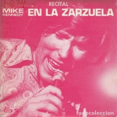 Discos de vinilo: MIKE KENNEDY RECITAL EN LA ZARZUELA - LOS BRAVOS - NIGHT IN WHITE SATIN - SINGLE DE VINILO #. Lote 187143308
