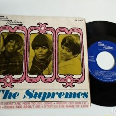Discos de vinilo: EP-THE SUPREMES-LOVE IS HERE AND NOW YOU´RE GONE-1967-SPAIN-. Lote 187158325