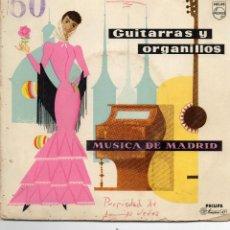 Discos de vinilo: GUITARRAS Y ORGANILLOS - MUSICA DE MADRID - EP. Lote 187159442