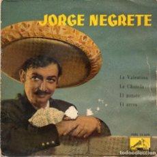 Discos de vinilo: JORGE NEGRETE - LA VALENTINA + 3 EP.S. Lote 187160025