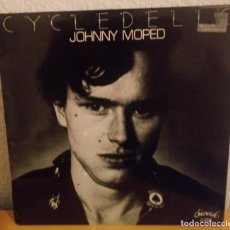 Disques de vinyle: J - JOHNNY MOPED - CYCLEDELIC. Lote 187161606