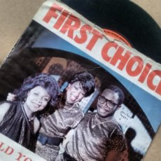Discos de vinilo: SINGLE ( VINILO) DE FIRST CHOICE AÑOS 80. Lote 187175282