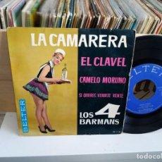 Discos de vinilo: LOS 4 BARMANS LA CAMARERA. Lote 187189027