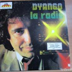 Discos de vinilo: DYANGO LA RADIO LP DE USA - QUERER Y PERDER - SI TU TE VAS - SI NO FUERA POR TI - TU MIRAR -. Lote 187194461