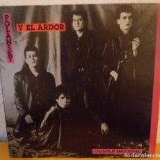 Discos de vinilo: J - POLANSKY Y EL ARDOR - CHANTAJE EMOCIONAL. Lote 187205471