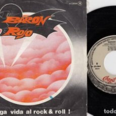 Discos de vinilo: BARON ROJO - LARGA VIDA AL ROCK & ROLL - SINGLE DE VINILO. Lote 187211440