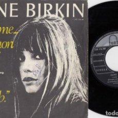 Discos de vinilo: JANE BIRKIN - JE T'AIME MOI NON PLUS - SINGLE DE VINILO 1ª EDICION ESPAÑOLA CENSURADO. Lote 187211543