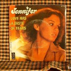 Discos de vinilo: JENNIFER – LOVE HAS A TASTE OF TEARS / I DON'T NEED YOUR LOVE,1977, BIG BOX – 40.266.. Lote 187219057