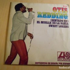 Discos de vinilo: OTIS REDDING, SG, (SITTIN´ ON) THE DOCK OF THE BAY + 1, AÑO 1967. Lote 187222955