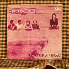 Discos de vinilo: LITTLE RIVER BAND – PERDEDOR SOLITARIO / COOL CHANGE, 1979, CAPITOL RECORDS – 10 C 006-085970.. Lote 187232840