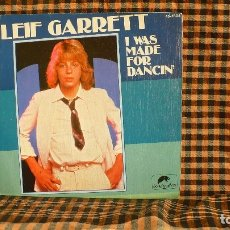 Discos de vinilo: LEIF GARRETT - I WAS MADE FOR DANCING /LIVING WITHOUT YOUR LOVE,1979,SCOTTI BROS. RECORDS, 45-1804 . Lote 187237023