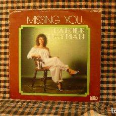 Discos de vinilo: CAROLE HAYMAN - MISSING YOU / TIME TO MYSELF, PROMOCIONAL, LOGO, 1978. L-37007 B.. Lote 187242247
