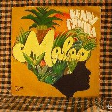 Discos de vinilo: KENNY CRIOLA – MALAO / MAM'ZELLE SOLEIL, 1976,LES DISQUES MOTORS – MT 4086.. Lote 187246342