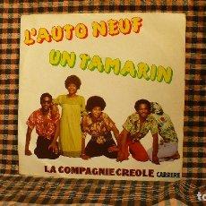 Discos de vinilo: LA COMPAGNIE CREOLE – L'AUTO NEUF / UN TAMARIN,1977, CARRERE – 49.260 . Lote 187246522