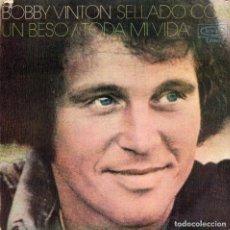 Discos de vinilo: BOBBY VINTON - SELLADO CON UN BESO - SINGLE. Lote 187288617